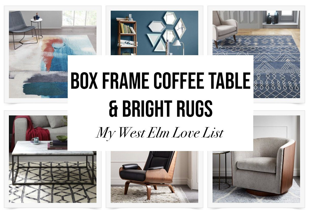 west elm rugs and coffee tables for the modern home