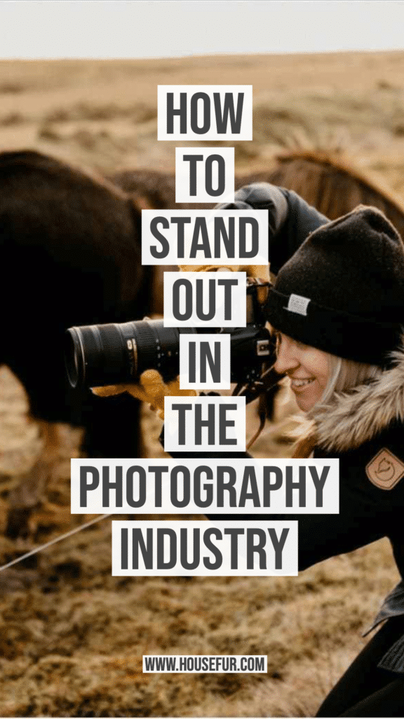 How to Stand Out in the Photography Industry