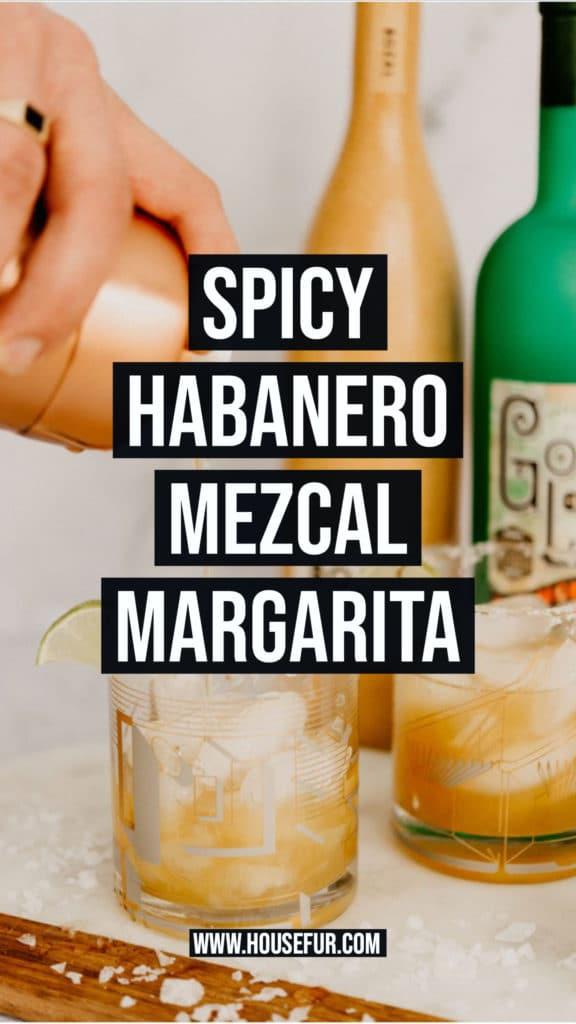 SPICY HABANERO MEZCAL MARGARITA