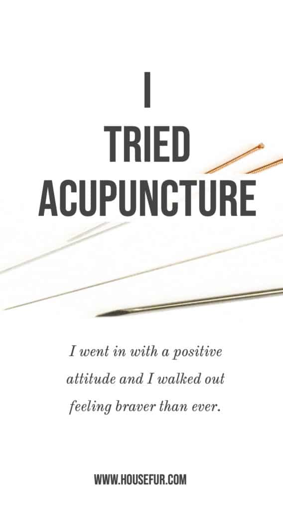 I Tried Acupuncture