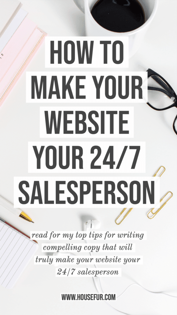 make your website sell for you as your 24-7 salesperson