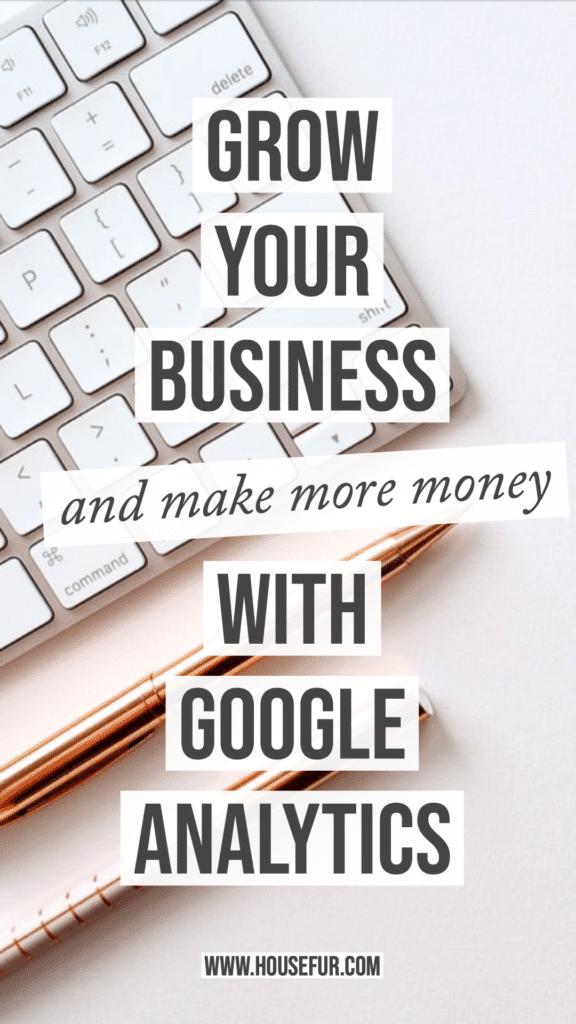grow business with google analytics