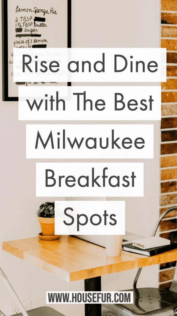best milwaukee breakfast