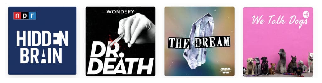 4 podcasts im listening to