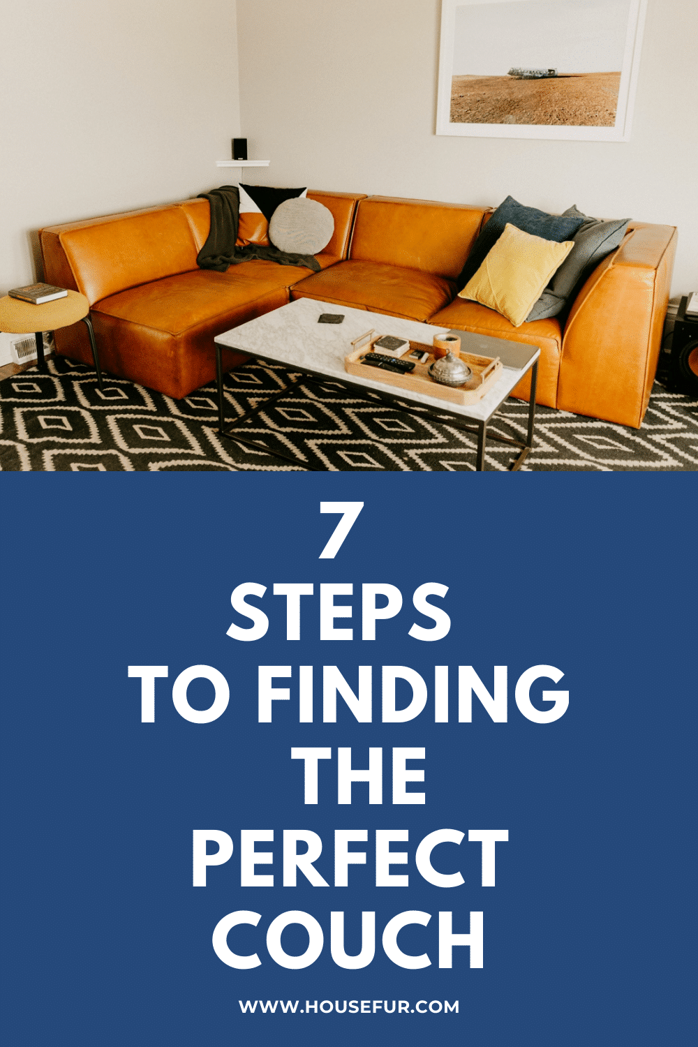 7 Steps To Finding The Perfect Couch