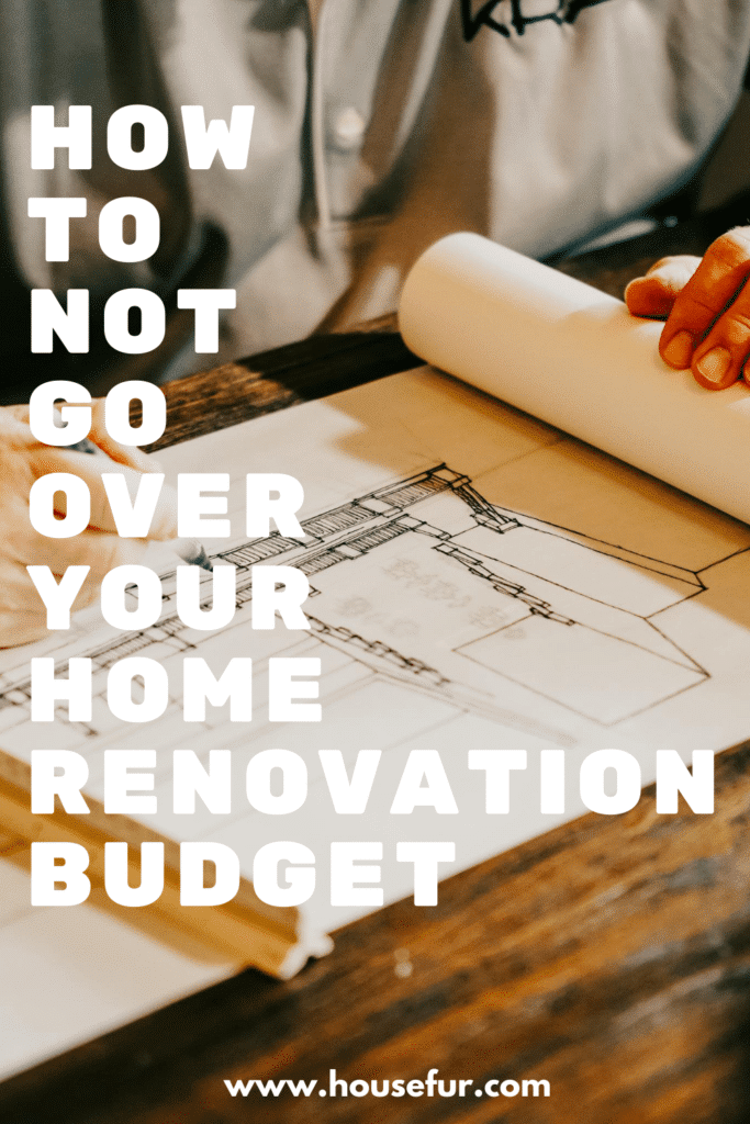 stay within home renovation budget