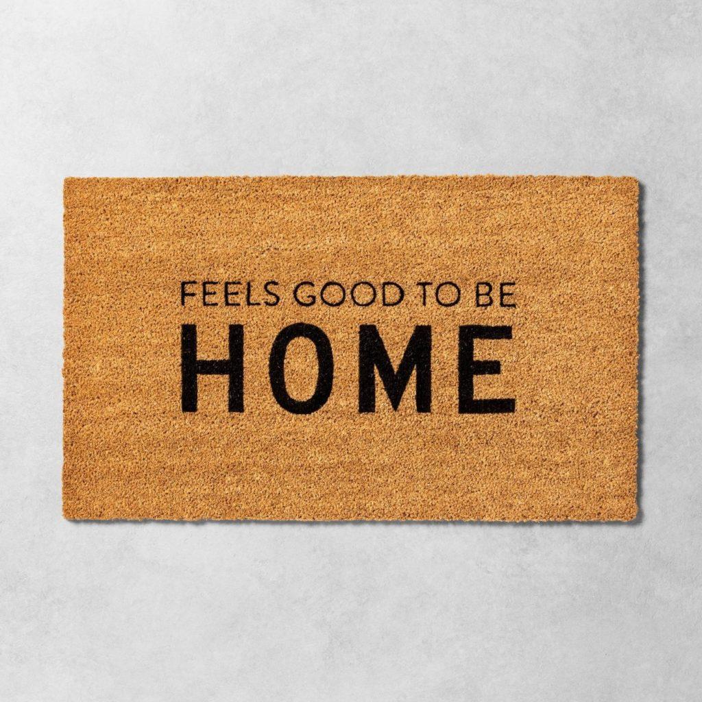 feels good to be home doormat
